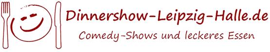 Dinnershow-Leipzig-Halle.de - leckeres Essen und Comedy-Shows